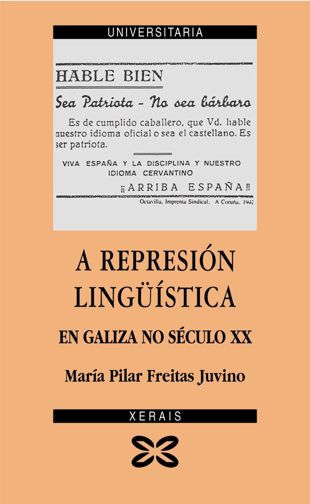 A represión lingüística en Galiza no século XX: Aproximación ...