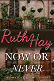 Now or Never (Prime Time Book 3)
