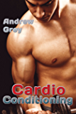Cardio Conditioning (Work Out Book 7)