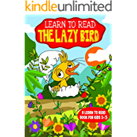 Learn to Read : The Lazy Bird - A Learn to Read Book for Kids 3-5: An early reader interactive story with a song for…