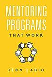 Mentoring Programs That Work