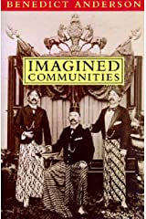 Imagined Communities: Reflections on the Origin and Spread of Nationalism Paperback