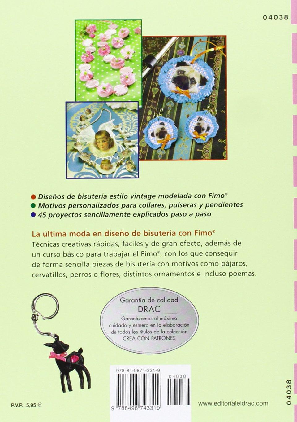 Bisutería estilo vintage con Fimo: con patrones para realizar 45 proyectos: Christiane Rückel: 9788498743319: Amazon.com: Books