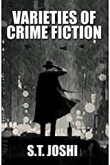 Varieties of Crime Fiction Kindle Edition