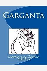 Garganta (Spanish Edition)