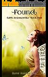 Found (Faith in Concordia Book 2)
