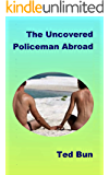 The Uncovered Policeman Abroad (Rags to Riches Book 2) (English Edition)