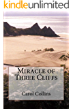 Miracle of Three Cliffs