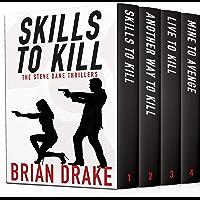 Skills To Kill: The Steve Dane Thrillers (A Steve Dane Thriller)