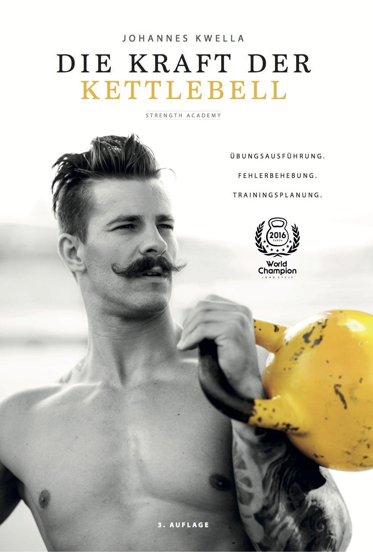 """""""Die Kraft der Kettlebell"""" Buch von Johannes Kwella"""