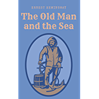 The Old Man and the Sea: Ernest Hemingway (English Edition)
