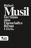 Der Mann ohne Eigenschaften I: Erstes und Zweites Buch (mit einem ausführlichen Kommentar von Karl Corino) (German Edition)