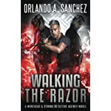 Walking The Razor: A Montague & Strong Detective Novel (Montague & Strong Case Files)