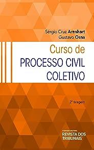 Curso de Processo Civil Coletivo