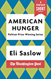 American Hunger: The Pulitzer Prize-Winning Washington Post Series (A Vintage Short)