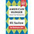 American Hunger: The Pulitzer Prize-Winning Washington Post Series (A Vintage Short)