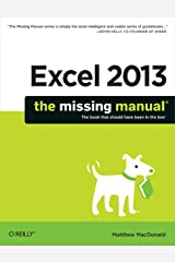 Excel 2013: The Missing Manual Kindle Edition