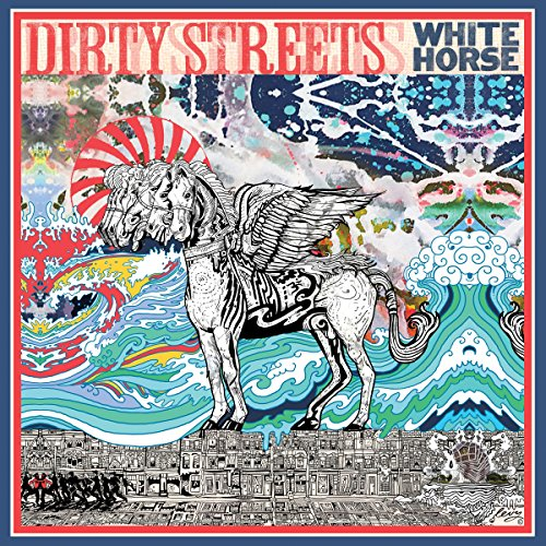 Dirty Streets - White Horse (2015) [FLAC] Download