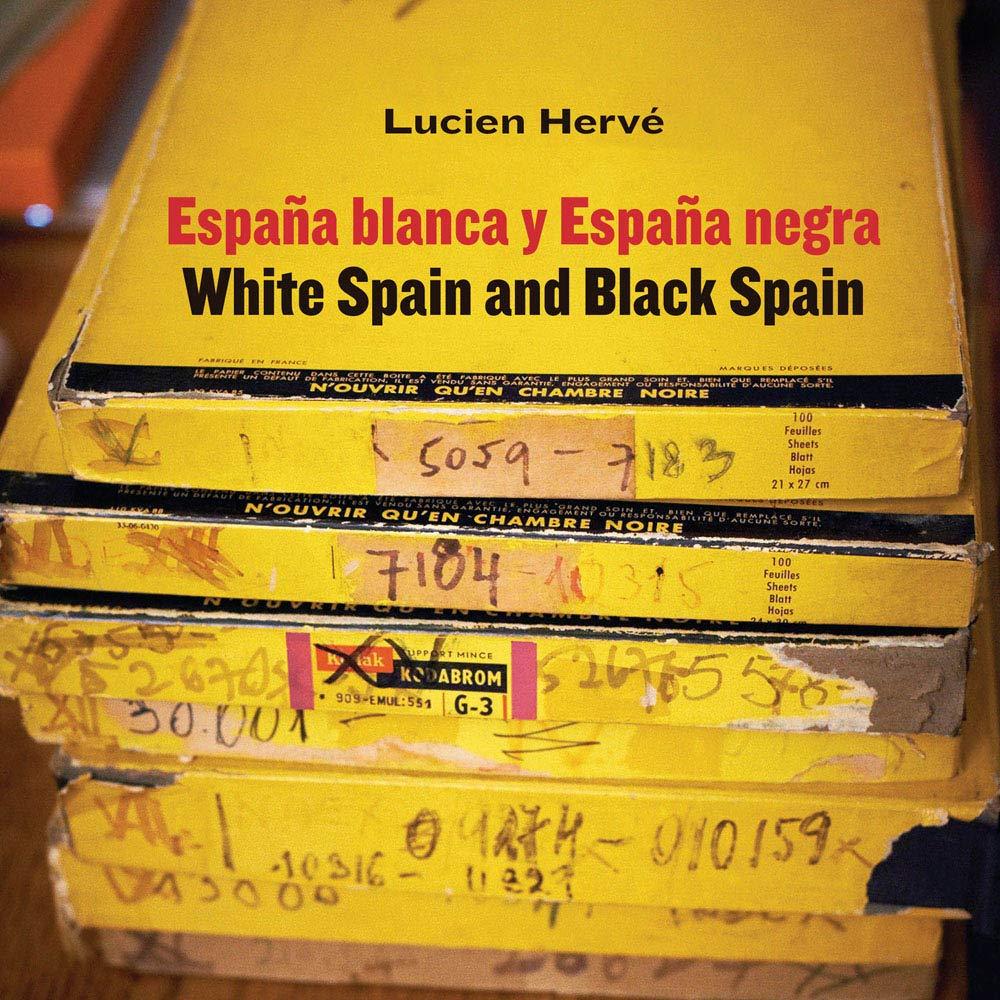 Lucien Hervé. España blanca y España negra / White Spain and Black Spain Arte y foto: Amazon.es: Iñaki Bergera: Libros