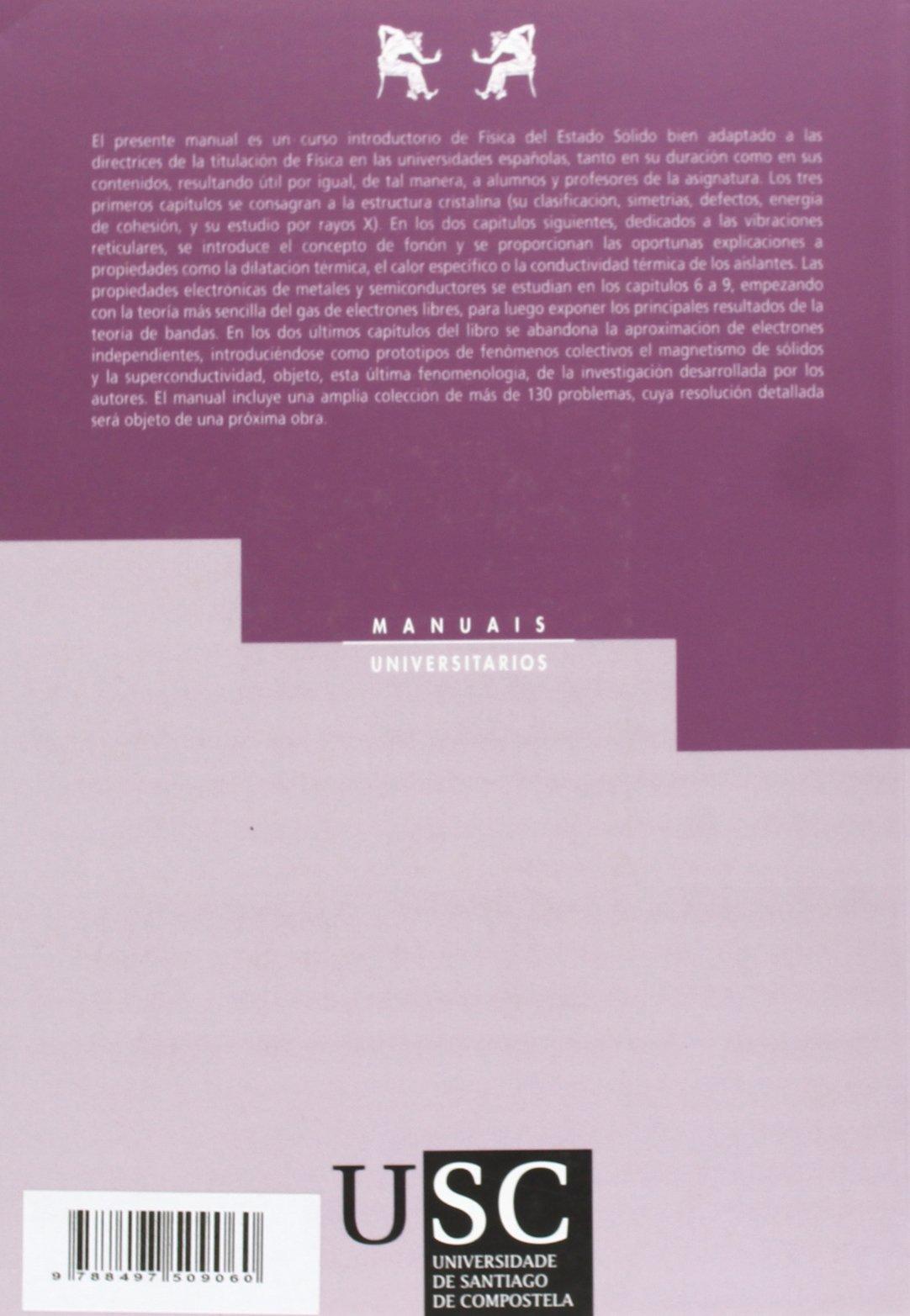 Mu/8-Fisica Del Estado Solido: Amazon.es: J. Maza, J. Mosqueira, J.A. Veira: Libros