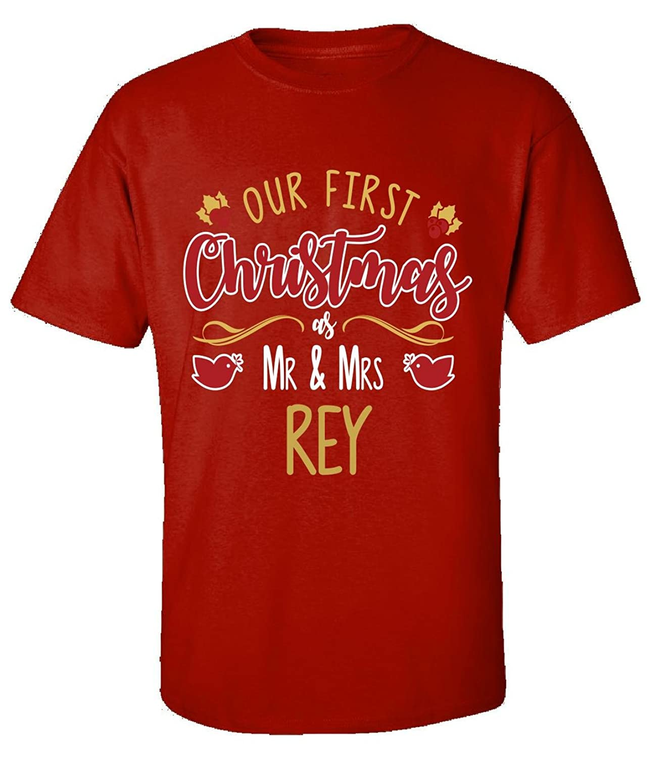 Our First Christmas As Mr - Mrs Rey - Adult Shirt