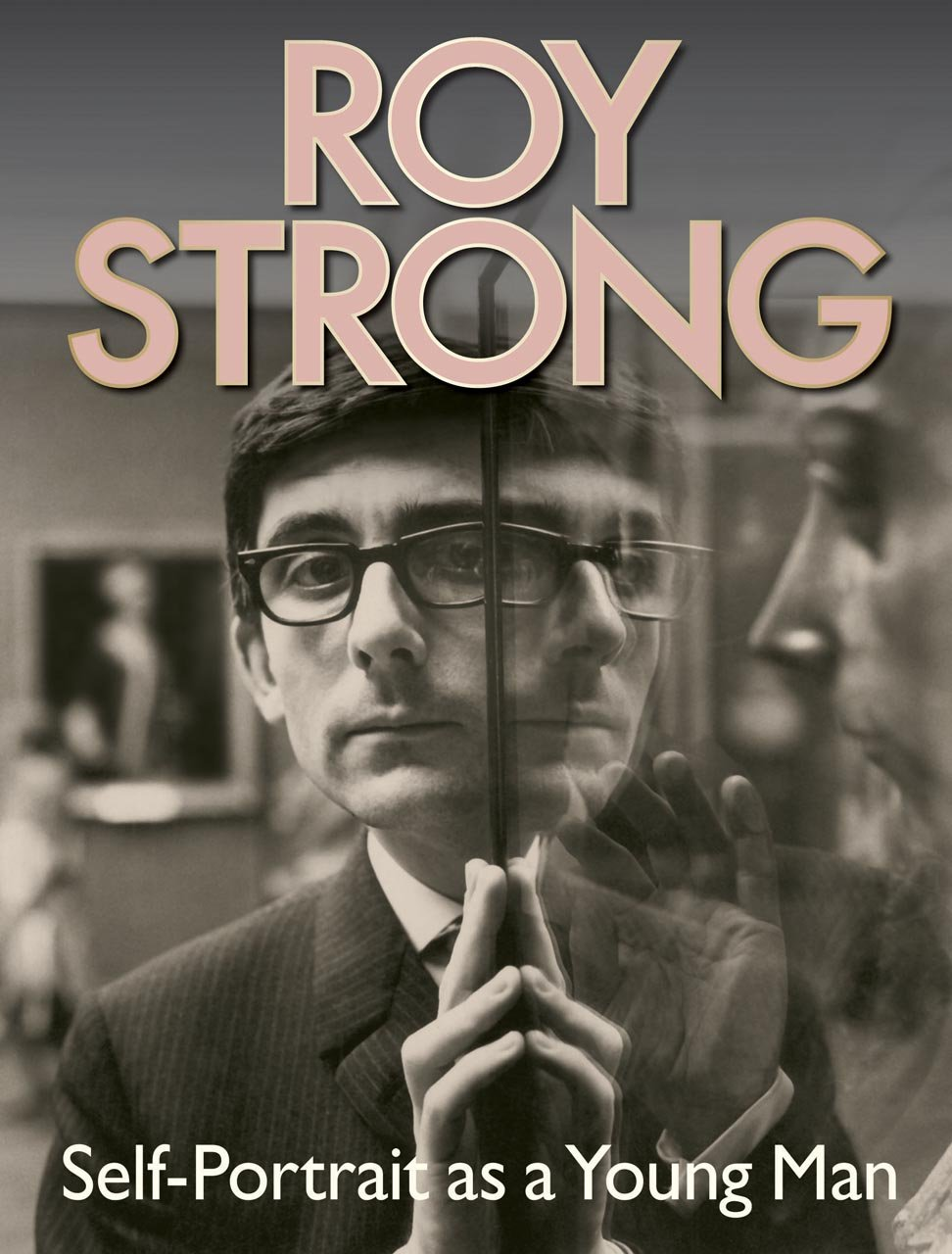 Roy Strong: Self-Portrait as a Young Man ebook