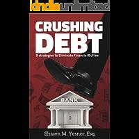 Crushing Debt: 9 Strategies to Eliminate Financial Bullies