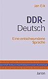 DDR-Deutsch: Eine entschwundene Sprache (German Edition)
