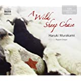 A Wild Sheep Chase: A Novel (Naxos Junior Classics)