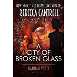A City of Broken Glass (Hannah Vogel Novels Book 4)