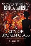 A City of Broken Glass (Hannah Vogel Novels Book 4)