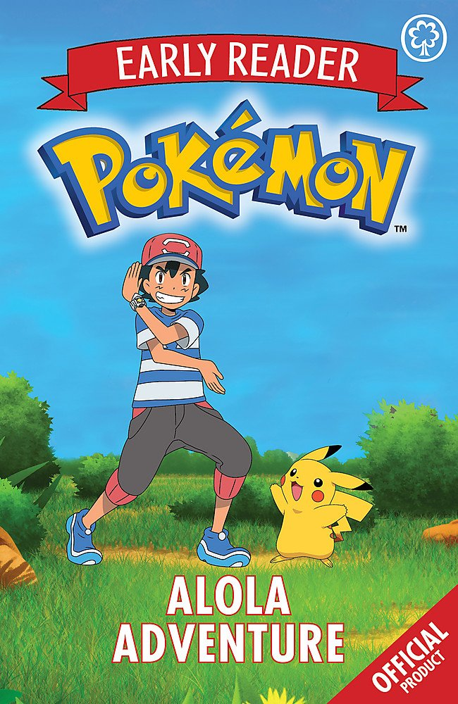 Read Online Alola Adventure: Book 1 (The Official Pokemon Early Reader) PDF