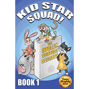 Kid Star Squad: The Stolen YouTube Secrets