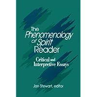The Phenomenology of Spirit Reader: Critical and Interpretive Essays
