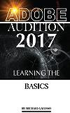 Adobe Audition 2017: Learning the Basics (English Edition)