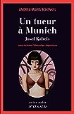 Un tueur à Munich: Josef Kalteis