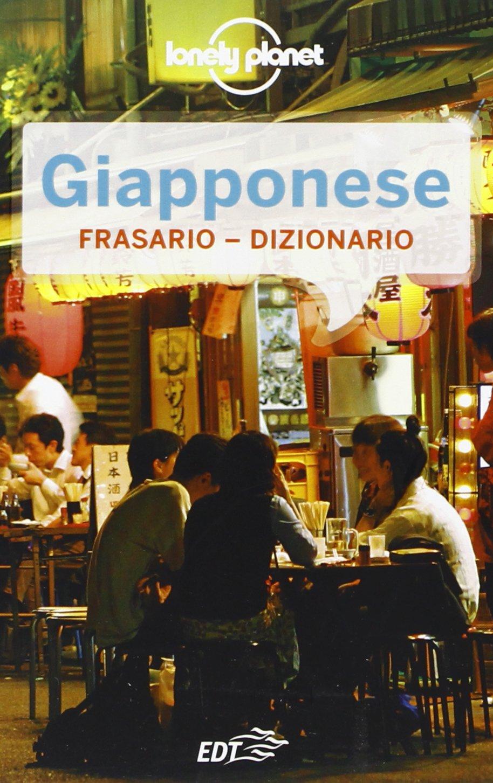 Giapponese. Frasario dizionario Copertina flessibile – 28 mar 2013 C. Dapino D. Delfino EDT 8866399698