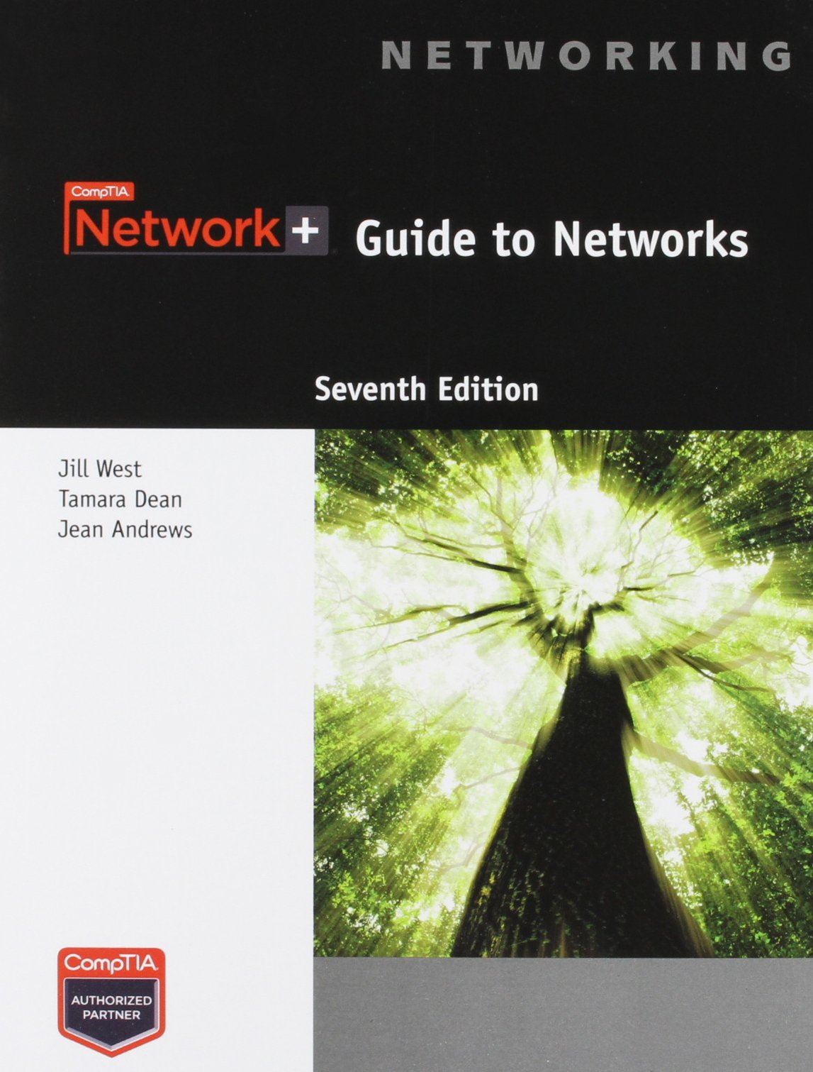 CompTIA Network+ Guide to Networks (Networking): Amazon.co.uk: Jill West, Tamara  Dean, Jean Andrews: 9781305775060: Books