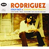 Pack Rodriguez, Cold Fact+Coming From Reality