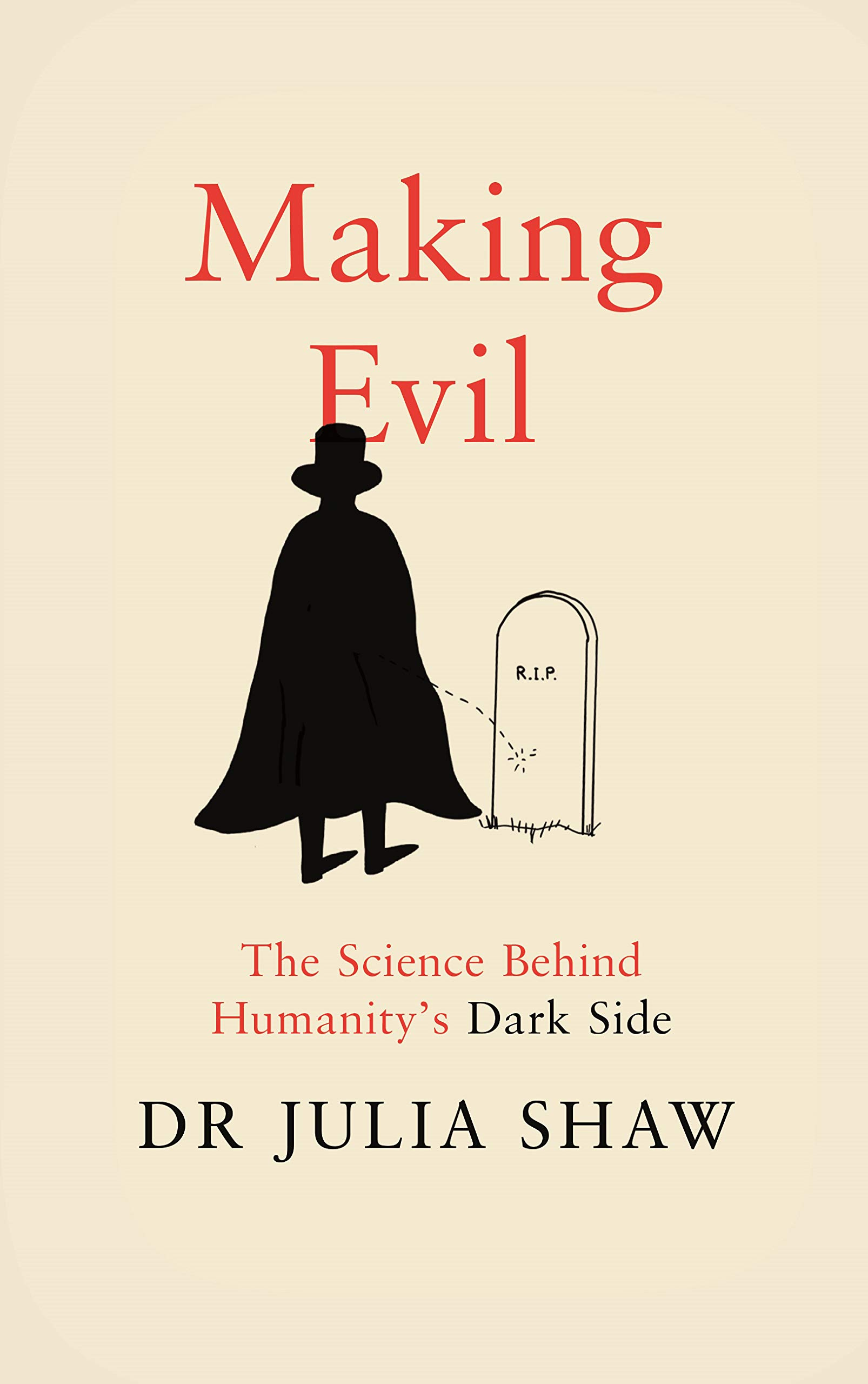 b75e1ac76b6e5 Making Evil: The Science Behind Humanity's Dark Side: Amazon.co.uk ...