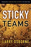 Sticky Teams: Keeping Your Leadership Team and