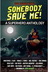 Somebody, Save Me!: Superheroes and Vile Villains Book 5 Paperback