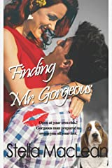 Finding Mr. Gorgeous (Liberated Ladies) Paperback