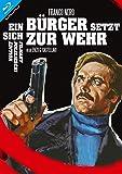 Ein Bürger setzt sich zur Wehr - Limited Edition auf 1000 Exemplare - FILMART POLIZIESCHI EDITION NR.015