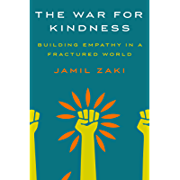 The War for Kindness: Building Empathy in a Fractured World (English Edition)