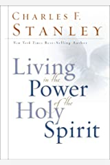 Living in the Power of the Holy Spirit Kindle Edition