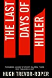 The Last Days of Hitler by Hugh Trevor Roper (Unabridged, 16 Aug 2012) Paperback