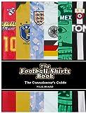The Football Shirts Book
