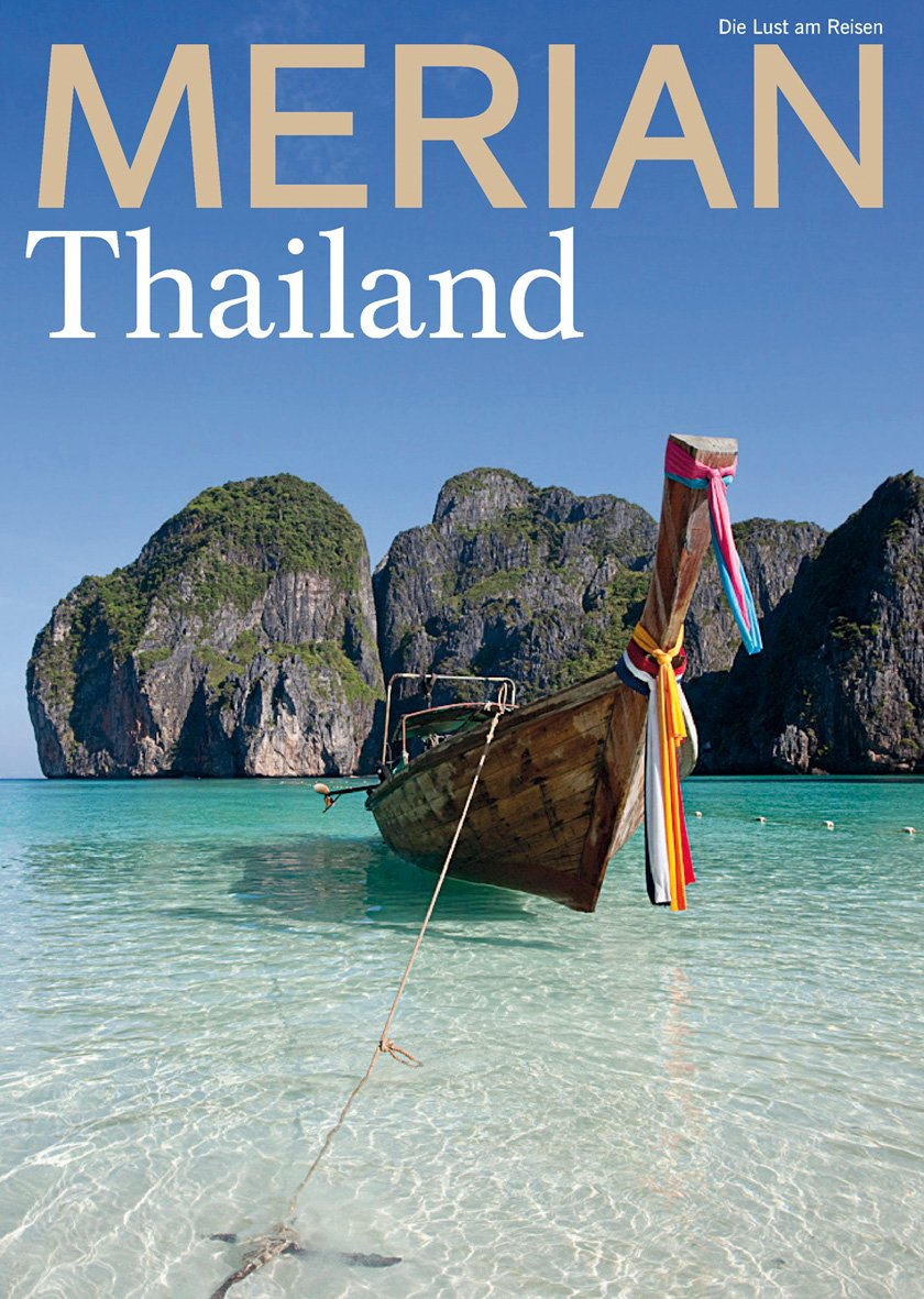 MERIAN Thailand 04/2019 (MERIAN Hefte) Broschiert – 28. März 2019 Jahreszeiten Verlag Jahreszeitenverlag 3834227358 Bangkok / Stadtführer