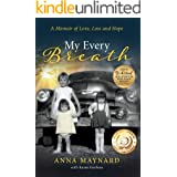 My Every Breath: A memoir of love, loss and hope
